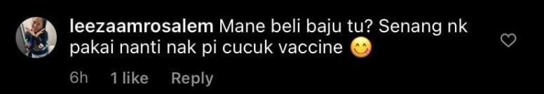 "May be an image of text that says ""6h leezaamrosalem Mane beli baju tu? Senang nk pakai nanti nak pi cucuk vaccine 1like Reply"""